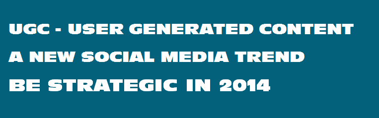 UGC - User Generated Content Important to Social Media Branding