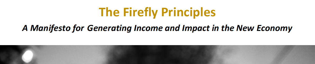 Firefly Principles and the 4Cs in the New Economy