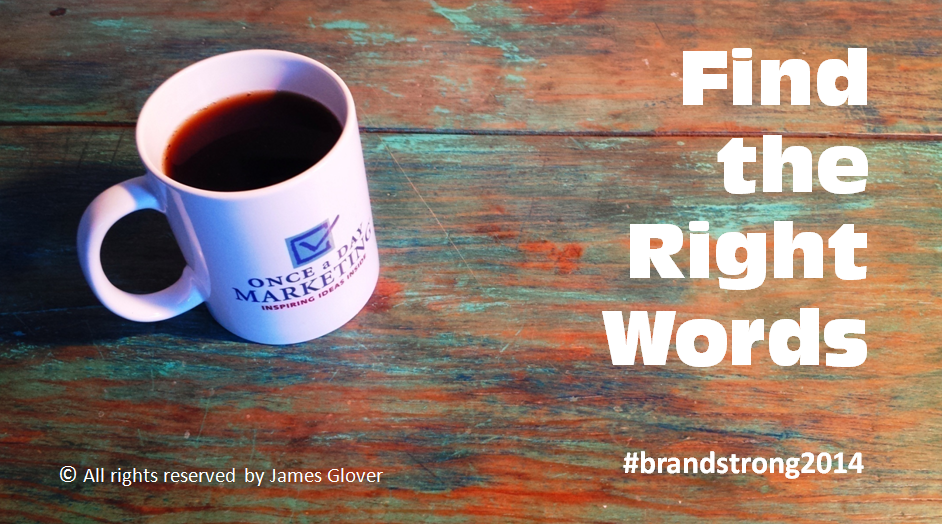 Find The Right Words That Reflect the Brand